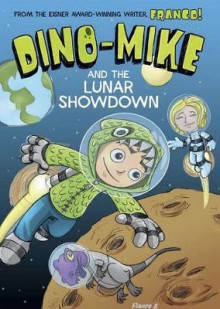 Dino-Mike and the Lunar Showdown av Franco Aureliani (Heftet)