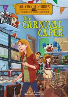 Carnival Caper: an Interactive Mystery Adventure (You Choose Stories: Field Trip Mysteries) av Steve Brezenoff (Innbundet)