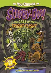 The Case of the Fright Flight av Michael Anthony Steele (Heftet)