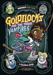 Goldilocks and the Three Vampires av Laurie S Sutton (Innbundet)