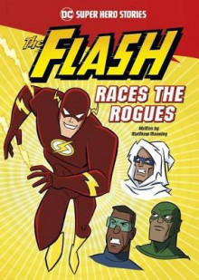 The Flash Races the Rogues av Matthew K Manning (Innbundet)