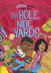 Hole Nine Yards: The Mysterious Makers of Shaker Street av Stacia Deutsch (Heftet)