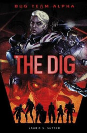 The Dig av Laurie S Sutton (Innbundet)