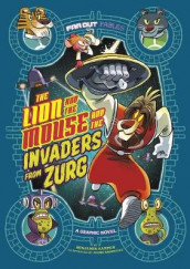 The Lion and the Mouse and the Invaders from Zurg av Benjamin Harper (Innbundet)