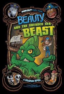 Beauty and the Dreaded Sea Beast av Louise Simonson (Innbundet)