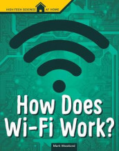 How Does Wi-Fi Work? av Mark Weakland (Innbundet)