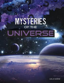 Mysteries of the Universe av Lela Nargi (Innbundet)