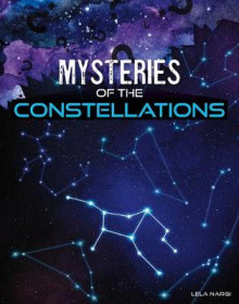 Mysteries of the Constellations av Lela Nargi (Innbundet)
