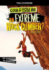 Could You Be an Extreme Rock Climber? av Blake Hoena (Innbundet)