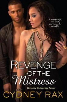 Revenge Of The Mistress av Cydney Rax (Heftet)