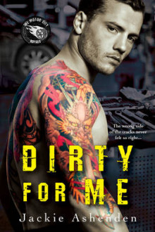 Dirty for Me av Jackie Ashenden (Heftet)
