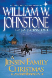 A Jensen Family Christmas av J A Johnstone og William W Johnstone (Innbundet)