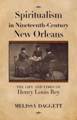 Omslag - Spiritualism in Nineteenth-Century New Orleans