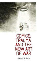 Omslag - Comics, Trauma, and the New Art of War