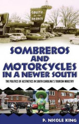 Omslag - Sombreros and Motorcycles in a Newer South
