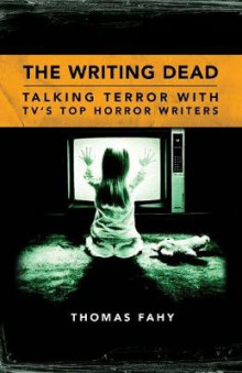 The Writing Dead av Thomas Fahy (Heftet)
