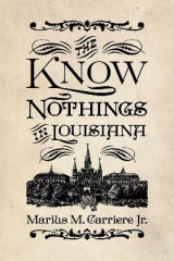 Omslag - The Know Nothings in Louisiana