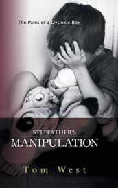 Stepfather's Manipulation av Tom West (Innbundet)