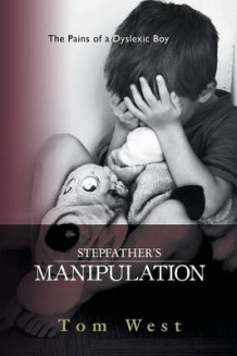 Stepfather's Manipulation av Tom West (Heftet)