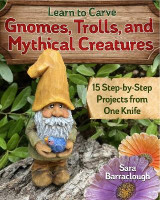 Omslag - Learn to Carve Gnomes, Trolls, and Mythical Creatures