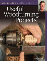 Omslag - Mike Darlow's Woodturning Series: Useful Woodturning Projects