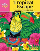 Omslag - Hello Angel Tropical Escape Coloring Collection