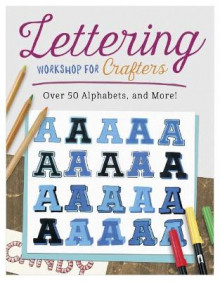 Lettering Workshop for Crafters av Suzanne McNeill (Heftet)