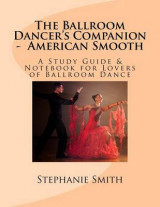 Omslag - The Ballroom Dancer's Companion - American Smooth