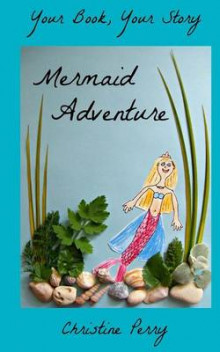 Mermaid Adventure av Christine Perry (Heftet)