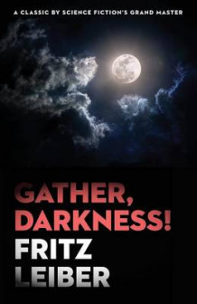 Gather, Darkness! av Fritz Leiber (Heftet)