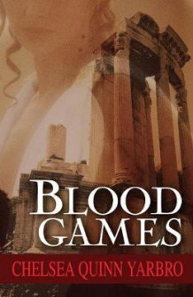 Blood Games av Chelsea Q Yarbro (Heftet)