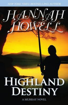 Highland Destiny av Hannah Howell (Heftet)