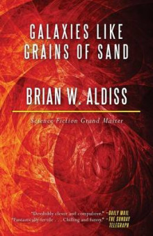 Galaxies Like Grains of Sand av Brian W Aldiss (Heftet)