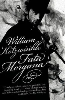 Fata Morgana av William Kotzwinkle (Heftet)