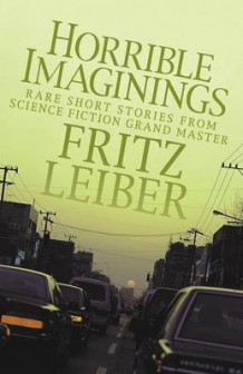 Horrible Imaginings av Fritz Leiber (Heftet)