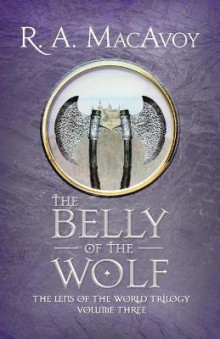 The Belly of the Wolf av R. A. MacAvoy (Heftet)