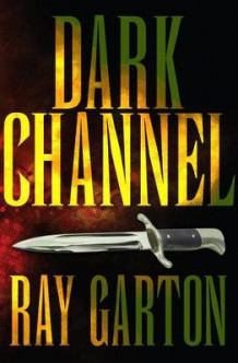 Dark Channel av Ray Garton (Heftet)