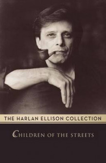 Children of the Streets av Harlan Ellison (Heftet)