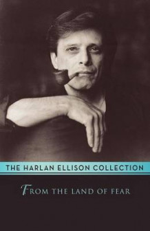 From the Land of Fear av Harlan Ellison (Heftet)