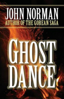 Ghost Dance av John Norman (Heftet)