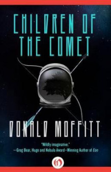 Children of the Comet av Donald Moffitt (Heftet)