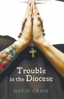 Trouble in the Diocese av David Craig (Heftet)