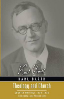 Theology and Church av Karl Barth og Thomas F Torrance (Heftet)