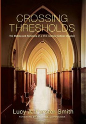 Crossing Thresholds av Lucy a Forster-Smith (Innbundet)