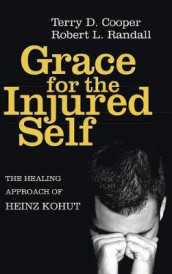 Grace for the Injured Self av Terry D Cooper og Robert L Randall (Innbundet)