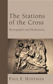 The Stations of the Cross av Paul E Hoffman (Innbundet)