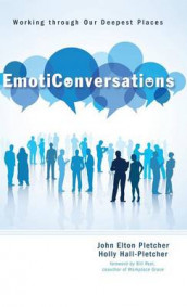 EmotiConversations av Holly Hall-Pletcher og John Elton Pletcher (Innbundet)