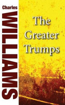 The Greater Trumps av Charles Williams (Heftet)