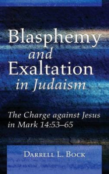 Blasphemy and Exaltation in Judaism av Darrell L Bock (Innbundet)