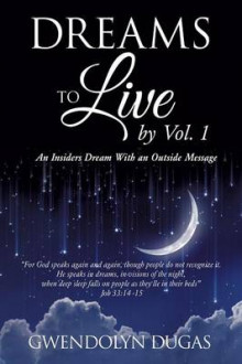 Dreams to Live by Volume 1 av Gwendolyn Dugas (Heftet)